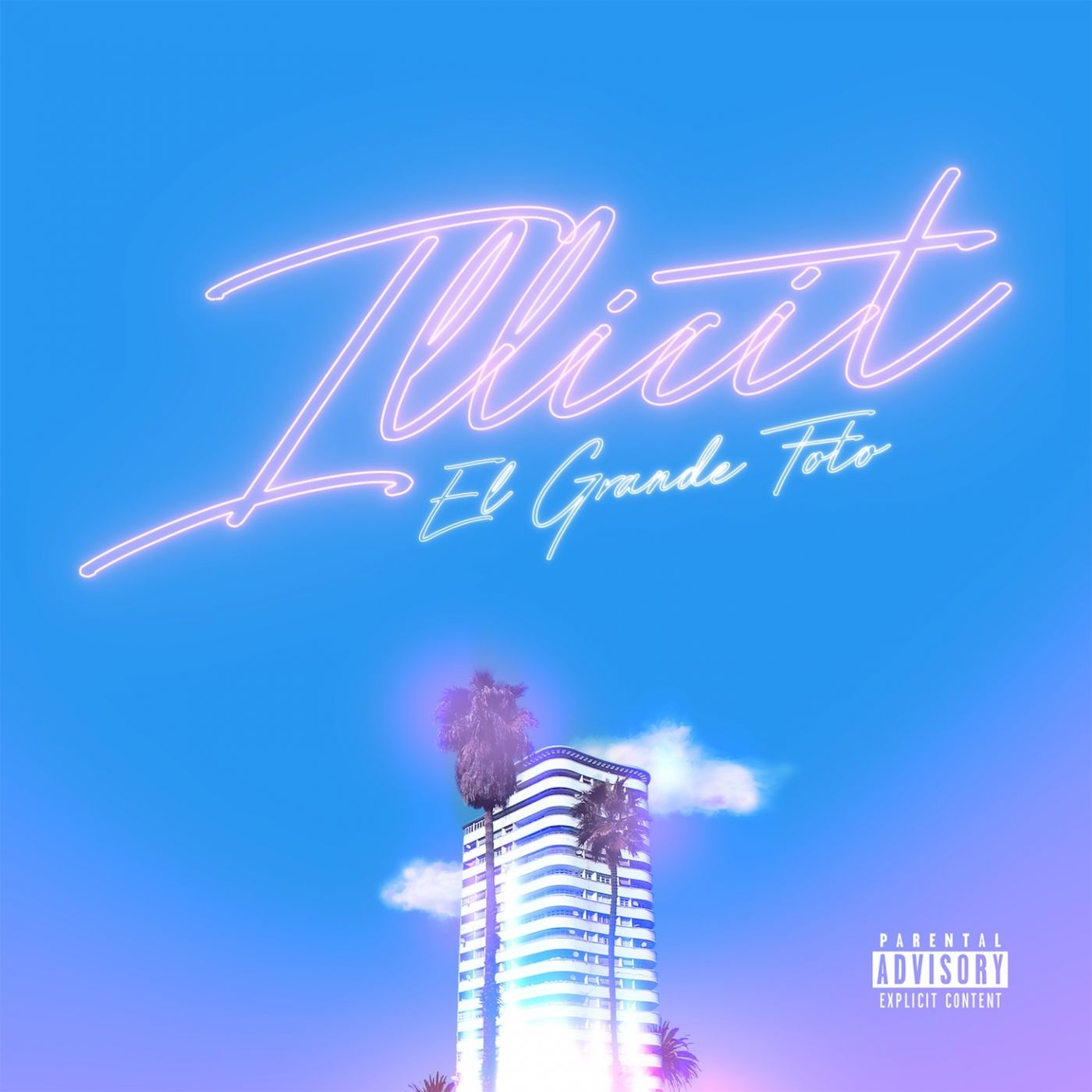 Cover ElGrandeToto - Illicit (Explicit)